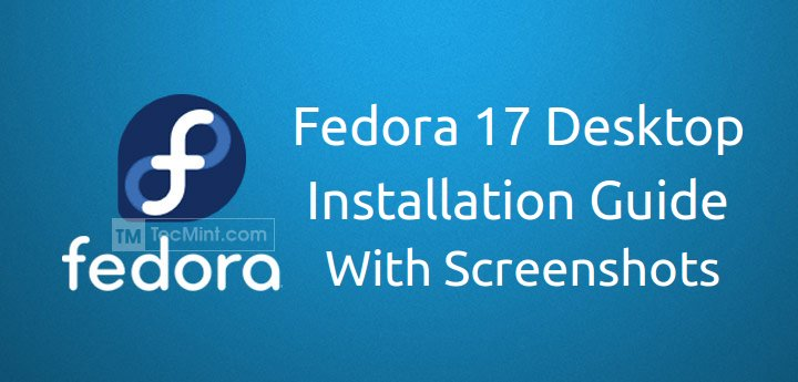 Fedora 17 Desktop Installation