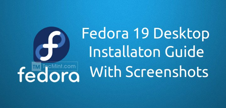 Fedora 19 Desktop Installation