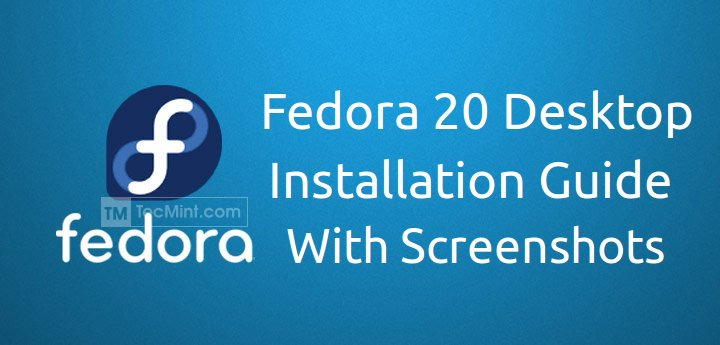 Fedora 20 Desktop Installation