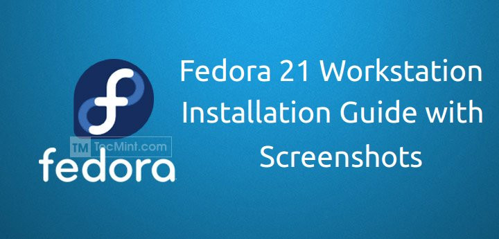 Fedora 21 Workstation Installation