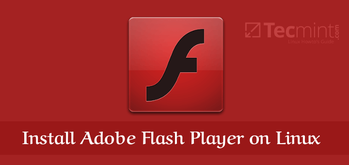 Install Adobe Flash Player on Linux