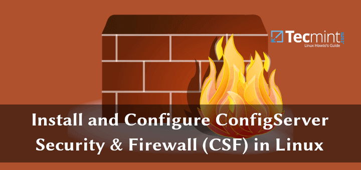 Install and Configure CSF in CentOS and Ubuntu