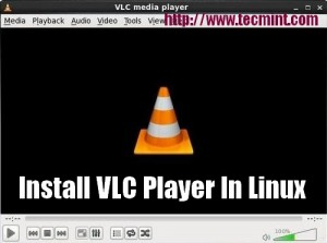 Install VLC Player in Linux