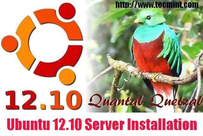 Ubuntu 12.10 Server Installation Guide