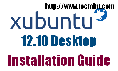 Xbuntu 12.10 Installation Guide