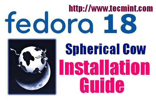 Fedora 18 (Spherical Cow) Basic Installation Guide with Screenshots