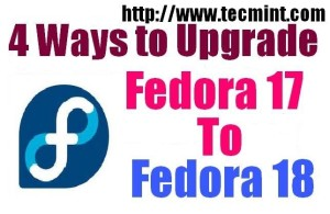 Upgrade Fedora 17 to Fedora 18