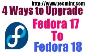Upgrade Fedora 17 to Fedora 18