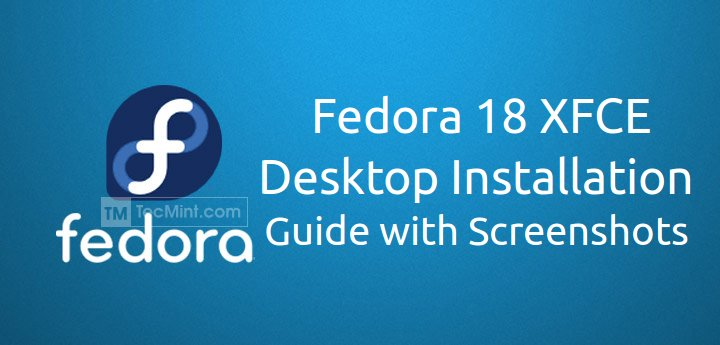 Fedora 18 XFCE Installation
