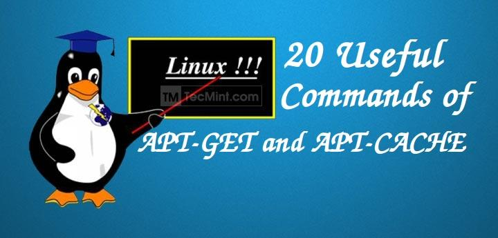 25 Useful Basic Commands of APT-GET and APT-CACHE for Package Management