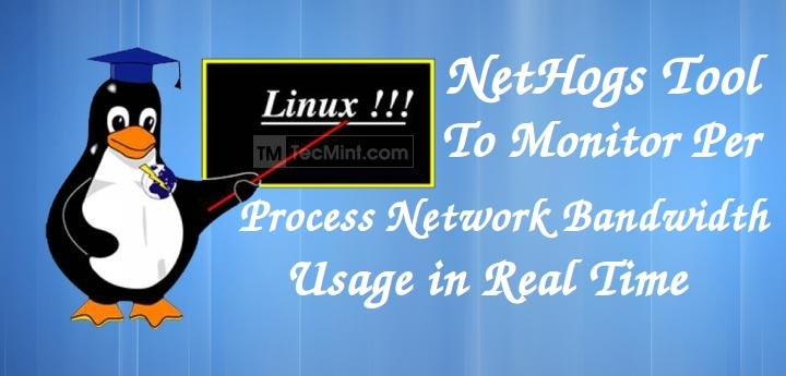 Monitor Per Process Bandwidth in Linux