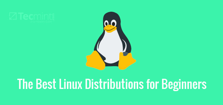 Best Linux Distributions for Beginners