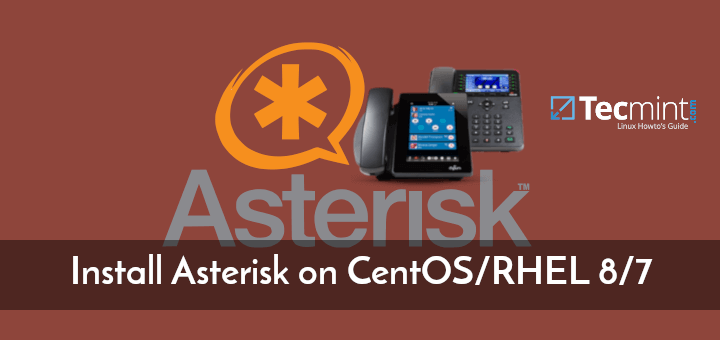 Install Asterisk on CentOS 8/7
