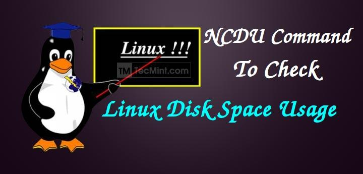 Check Disk Usage Space in Linux