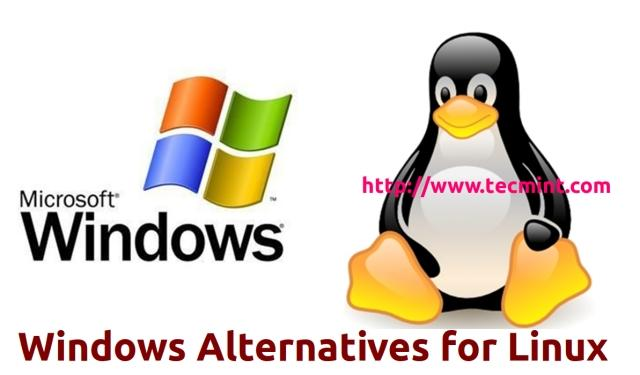Alternatives of 13 Most Commonly Used Windows Applications for Linux