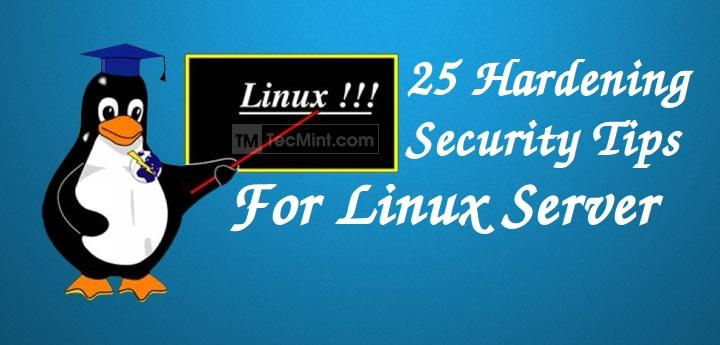 Linux Hardening Security Tips