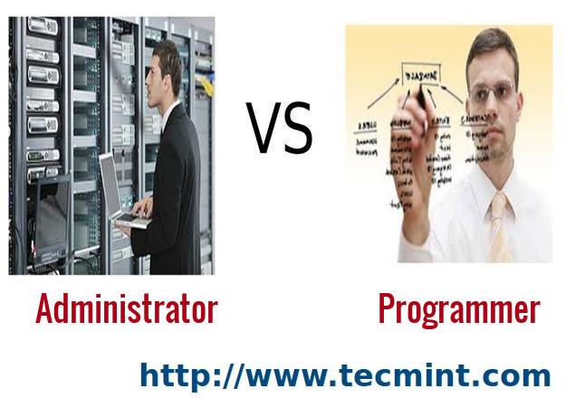 Programmer vs Administrator