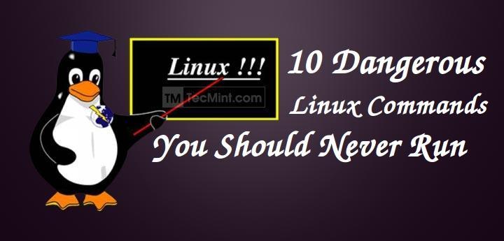 Dangerous Linux Commands