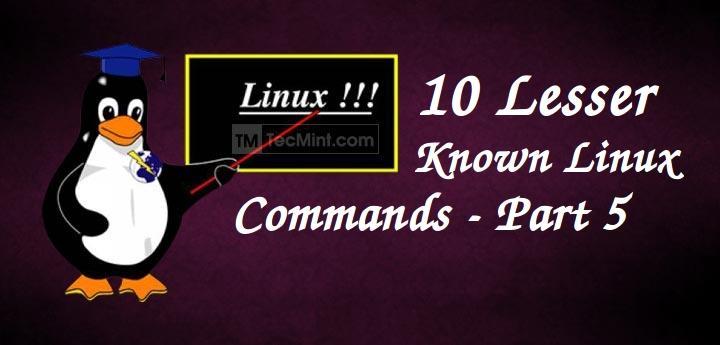 Linux Lesser Known Commands
