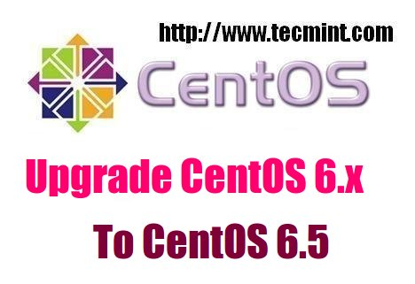 Upgrade CentOS to 6.5