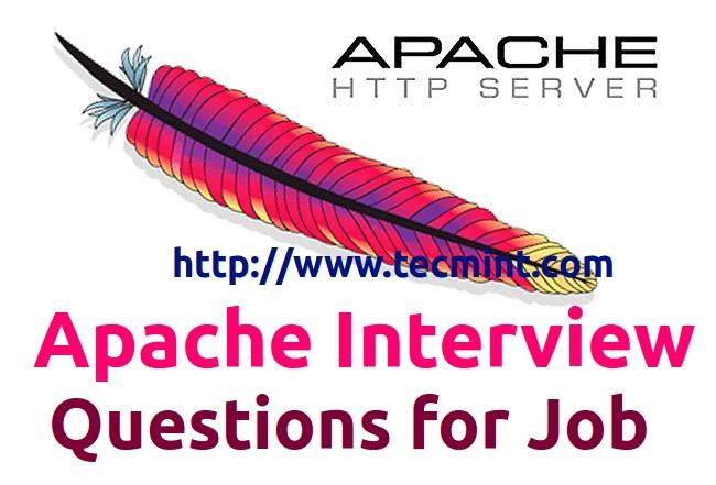 25 Apache Interview Questions For Beginners And Intermediates  Interview Questions For Servers