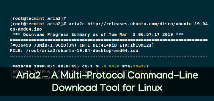 Aria2- Commandline Download Tool for Linux