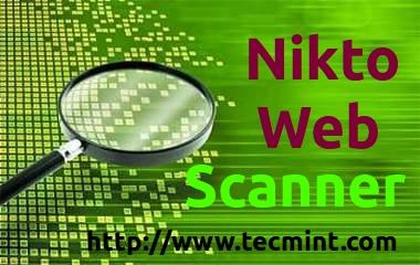 Install Nikto Web Scanner