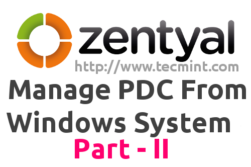 Manage Zentyal PDC From Windows
