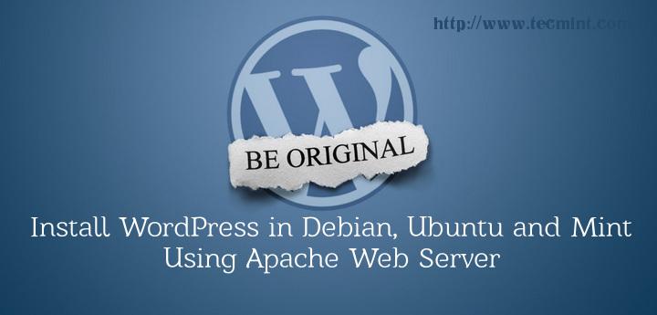 Install WordPress Using Apache on Debian Systems