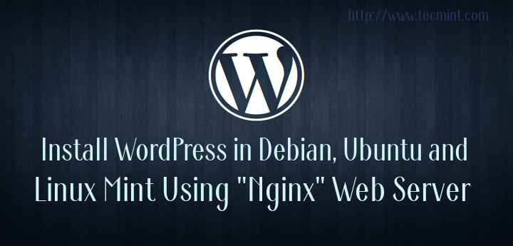 Install WordPress on Nginx Web Server