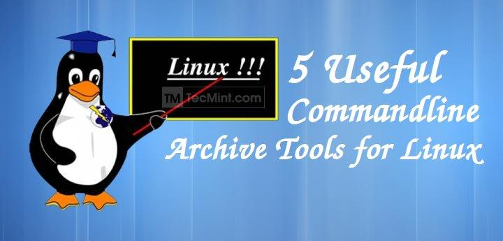 Linux Commandline Archives Tools