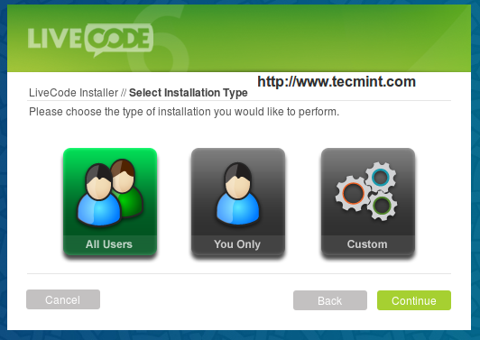 Select LiveCode Installation Type