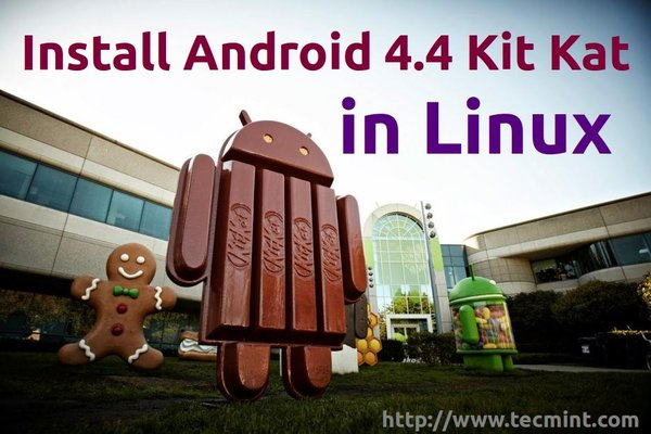 Install Android KitKat in Linux