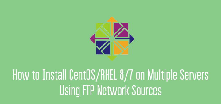 Install Multiple CentOS Servers using FTP