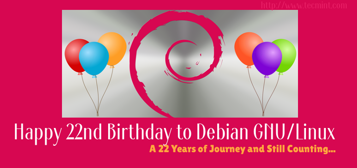 Happy 22nd Birthday to Debian