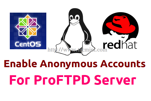 Enable Proftpd Anonymous Accounts in CentOS