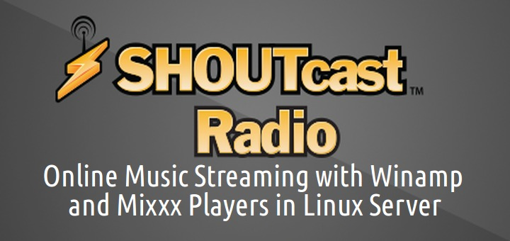 "Online Music Streaming with Winamp Player and Mixxx DJ console using ""SHOUTcast Radio Server"" in Linux"