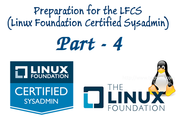 Linux Foundation Certified Sysadmin – Part 4