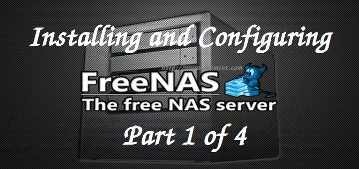 Installing FreeNAS Server