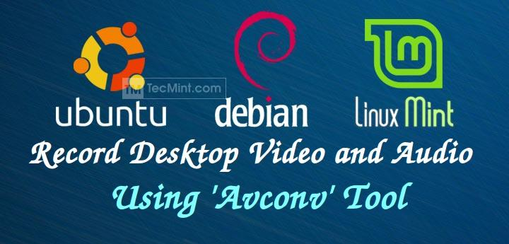 How to Record Linux Desktop