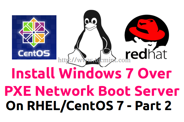 Install Windows 7 over PXE Boot in Linux