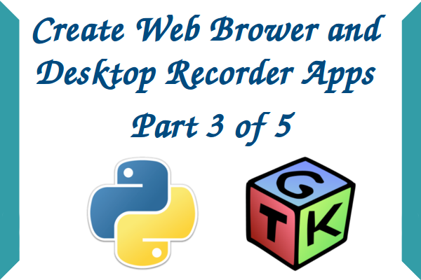 Create Own Web Browser and Recorder