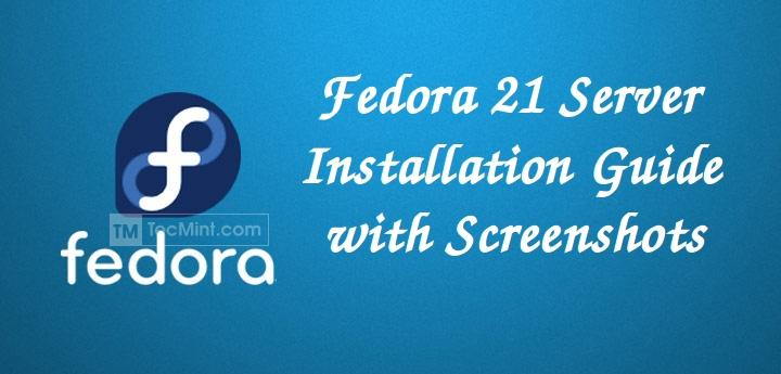 Fedora 21 Server Installation