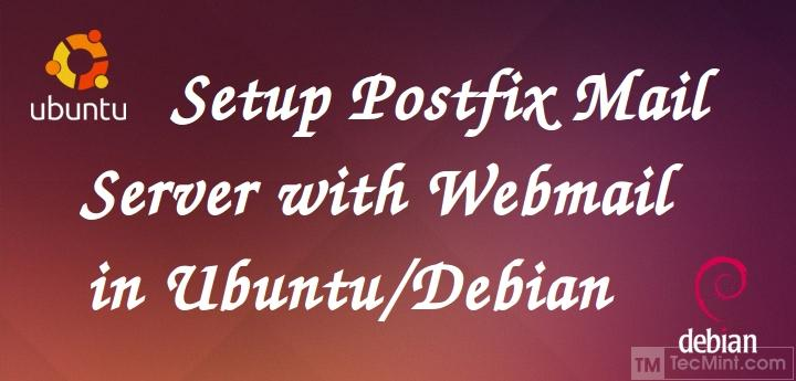 How to Setup a Complete Mail Server (Postfix) using