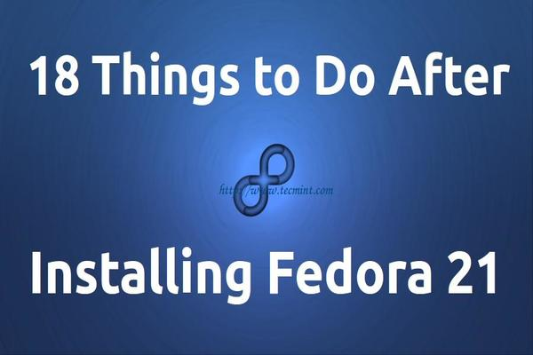 Things to do After Installing Fedora 21