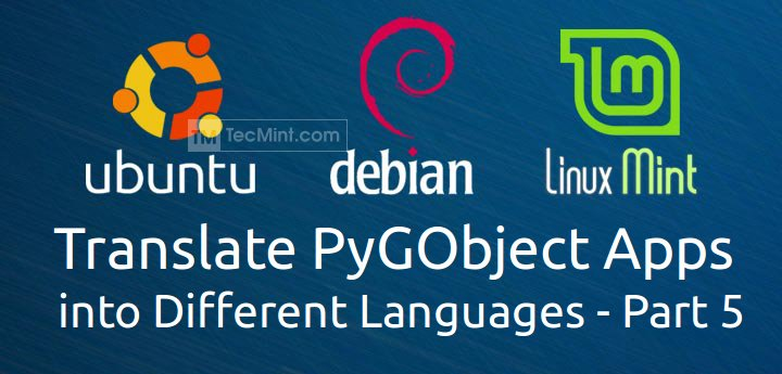 Translating PyGObject Application Language