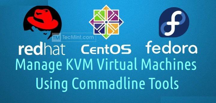 KVM Management in Linux