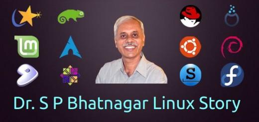 My Linux Story #1: Dr. S P Bhatnagar