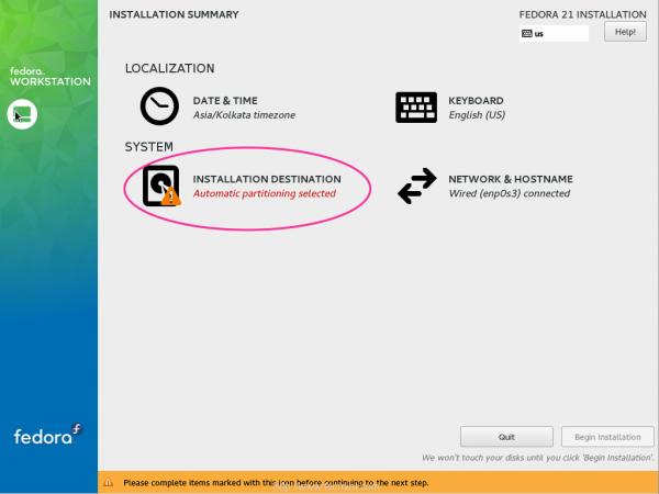 Select Fedora 21 Install Destination