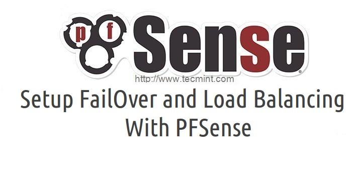 Setup Failover Load Balancer in PFSense